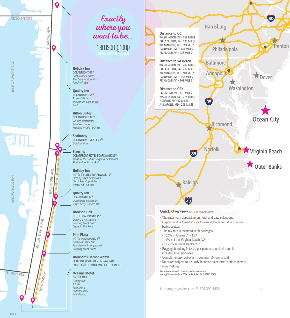 Maps to our Ocean City, Maryland locations as well as Virginia Beach and Outer Banks