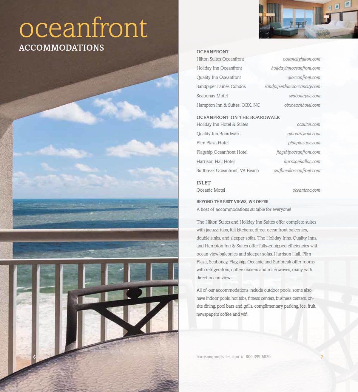 A list of our Oceanfront acoommodations and amenities