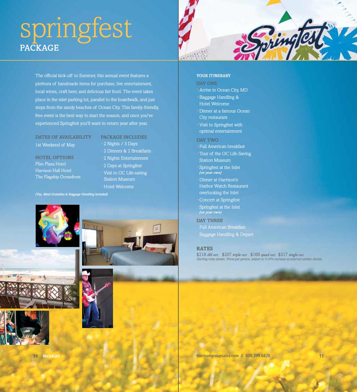 The Harrison Group Sales Springfest package